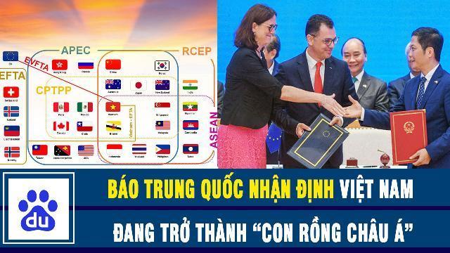 """Báo Trung Quốc nhận định Việt Nam đang trở thành """"Con rồng Châu Á"""""""