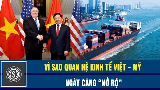 """Daily Signal Mỹ Vì sao quan hệ kinh tế Việt – Mỹ ngày càng """"nở rộ"""""""