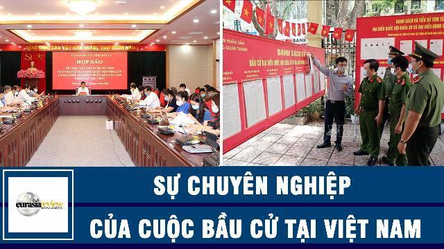 Eurasia Review nói về sự chuyên nghiệp của cuộc bầu cử tại Việt Nam