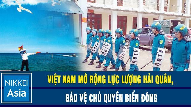Nikkei: Việt Nam mở rộng lực lượng hải quân, bảo vệ chủ quyền Biển Đông