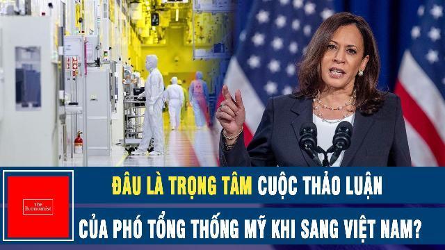 The Economist: Đâu là trọng tâm cuộc thảo luận của Phó Tổng thống Mỹ khi sang Việt Nam