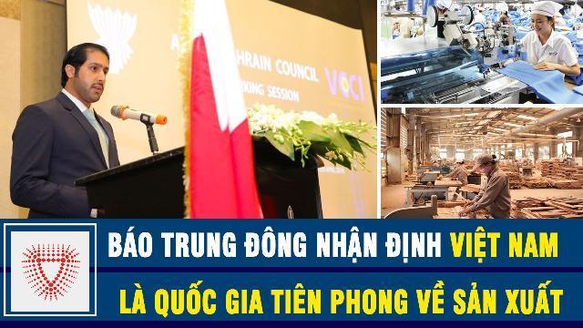 Báo Trung Đông Việt Nam, quốc gia tiên phong về sản xuất