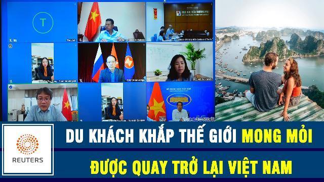 Reuters: Du khách khắp thế giới mong mỏi được quay trở lại Việt Nam