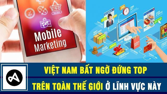 Việt Nam bất ngờ đứng top trên toàn thế giới ở lĩnh vực này