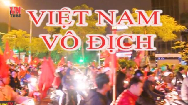 Việt Nam vô địch AFF Suzuki Cup 2018!