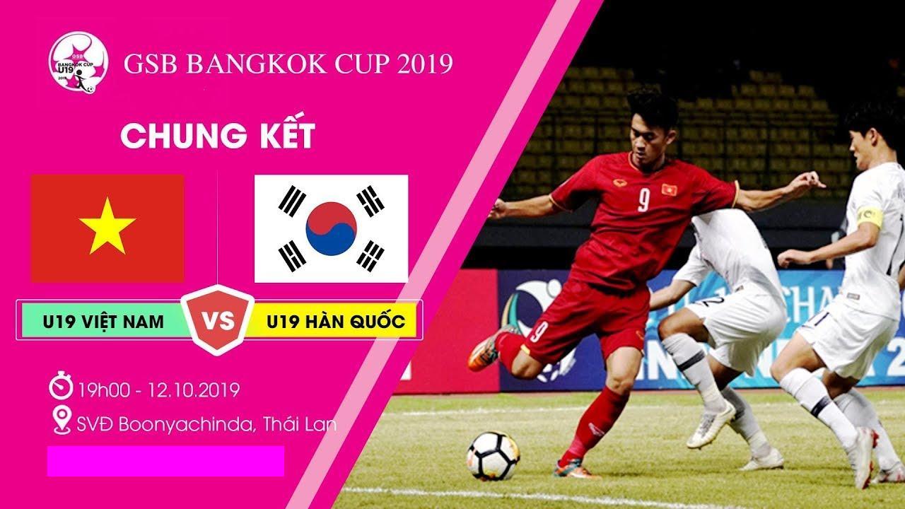 Trực Tiếp U19 Việt Nam vs U19 Hàn Quốc