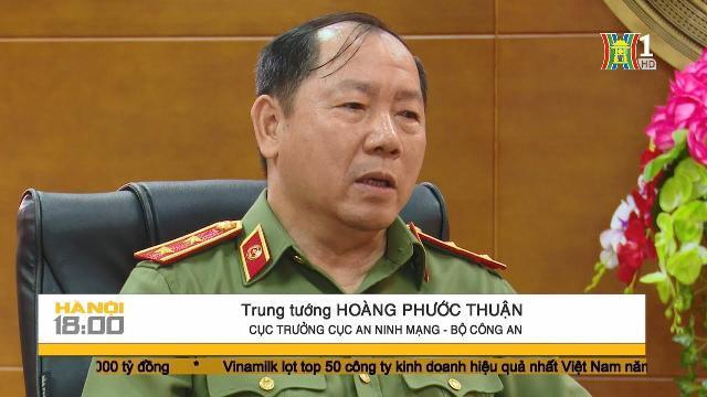 Trung tướng Hoàng Phước Thuận trả lời về luật an ninh mạng