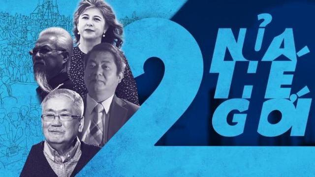Hai nửa thế giới - Phim tài liệu về cộng đồng người Việt ở Mỹ