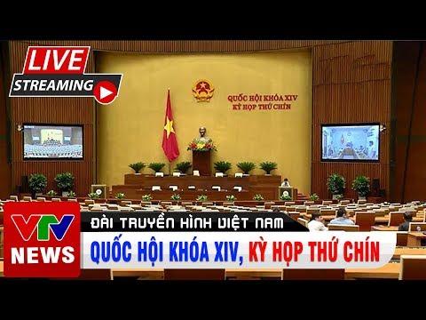[Trực Tiếp] Khai Mạc Kỳ Họp Thứ Chín, Quốc Hội Khóa XIV | VTV1 Đài Truyền Hình Việt Nam