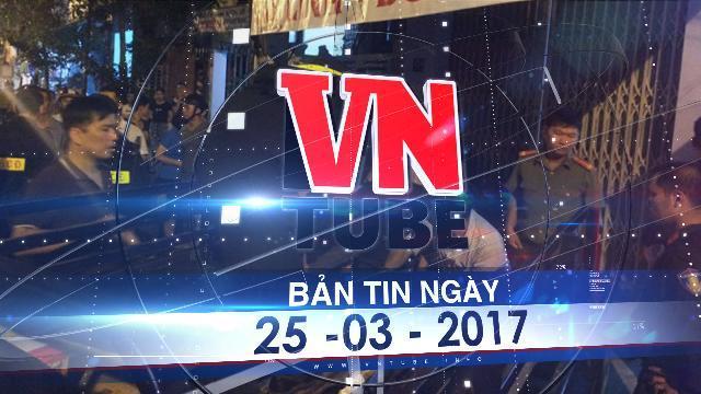 Bản tin VnTube ngày 25-03-2017: Bắt cả kho vũ khí trong nhà 3 tầng tại Nha Trang