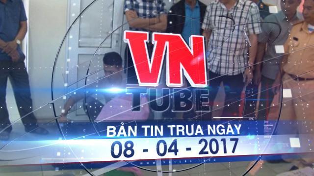 Bản tin VnTube trưa ngày 08-04-2017: Bắt xe khách vận chuyển hơn một tấn thuốc nổ tại Lào Cai