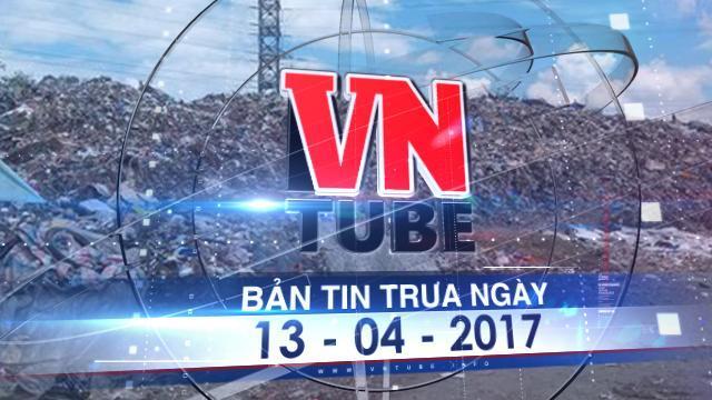 Bản tin VnTube trưa ngày 13-04-2017: 20.000 viên thuốc đặc trị ung thư hết hạn vì thủ tục