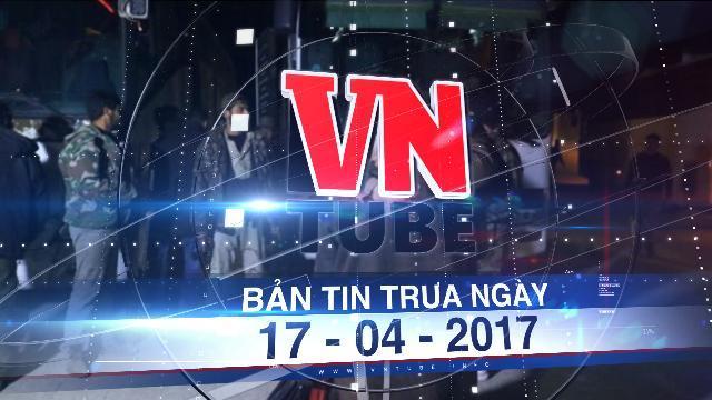 Bản tin VnTube trưa ngày 17-04-2017: Đánh bom đoàn xe sơ tán ở Syria, ít nhất 80 trẻ thiệt mạng