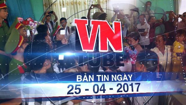 Bản tin VnTube ngày 25-04-2017: Náo loạn tại buổi xin lỗi 'tử tù' oan Hàn Đức Long