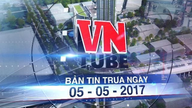 Bản tin VnTube trưa ngày 05-05-2017: Cần hơn 21.000 tỷ để nối metro về Bình Dương, Đồng Nai