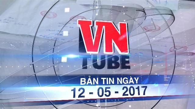 Bản tin VnTube ngày 12-05-2017: Triệt phá nhiều đường dây ma túy đá, bắt giữ hàng loạt giang hồ cộm cán