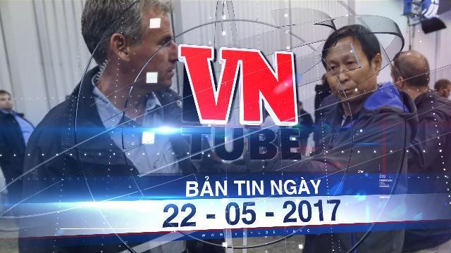 Bản tin VnTube ngày 22-05-2017: Canada tố cáo hầu hết nhà báo Trung Quốc làm gián điệp