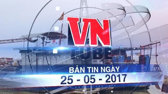 Bản tin VnTube ngày 25-05-2017: Mạnh tay xử lý khai thác cát, sỏi trái phép