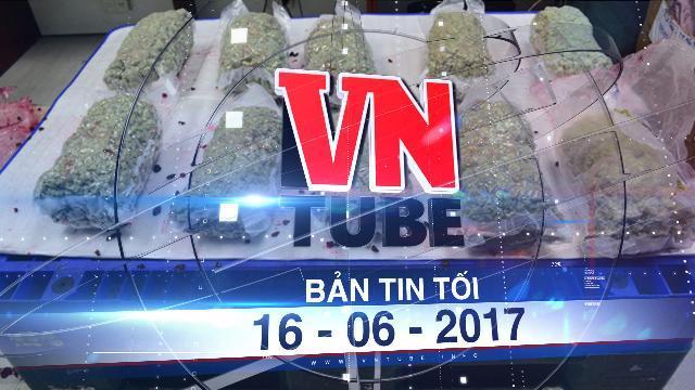 Bản tin VnTube tối 16-06-2017: Cảnh sát Việt Nam phối hợp với Mỹ phá đường dây vận chuyển cần sa