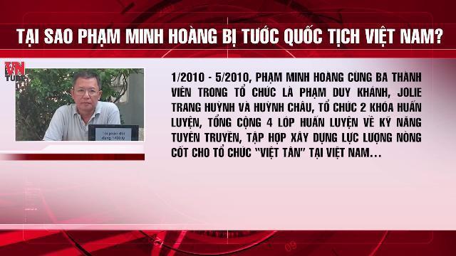Tại sao Phạm Minh Hoàng bị tước Quốc tịch Việt Nam