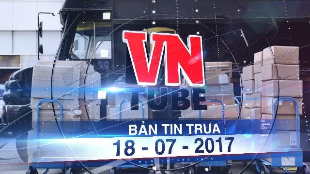 Bản tin VnTube trưa 18-07-2017: Mỹ dọn đường cho lao động nước ngoài nhập cảnh theo visa tạm thời