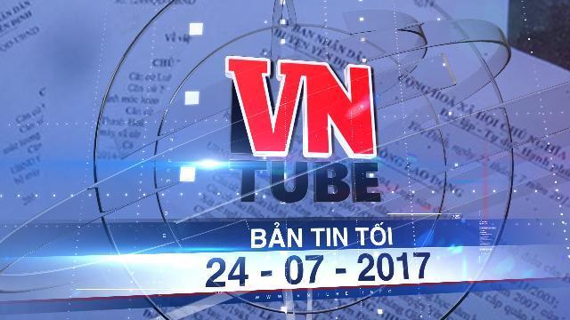 Bản tin VnTube tối 24-07-2017: Chấm dứt hàng nghìn hợp đồng lao động sai phạm của cán bộ