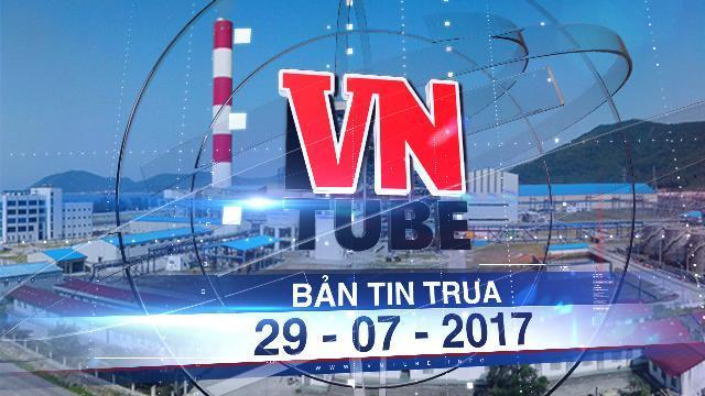 Bản tin VnTube trưa 29-07-2017: Bộ Tài nguyên & Môi trường lên tiếng vụ Formosa lấn 300ha biển làm bãi xỉ