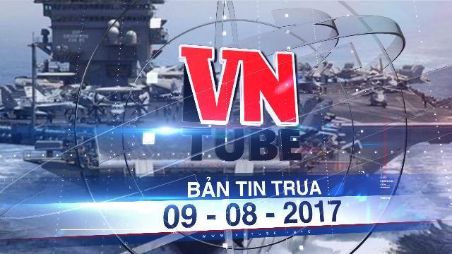 Bản tin VnTube trưa 09-08-2017: Tàu sân bay Mỹ sẽ thăm Việt Nam trong năm 2018
