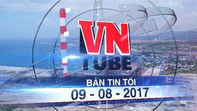 Bản tin VnTube tối 09-08-2017: Thống nhất không nhận chìm 1 triệu m3 bùn cát xuống biển