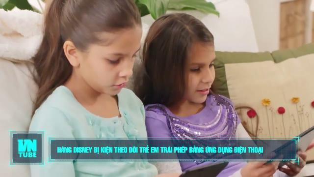 Toàn cảnh an ninh mạng tuần 2 tháng 08: Hãng Disney bị kiện theo dõi trẻ em trái phép bằng ứng dụng điện thoại