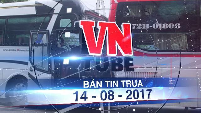 Bản tin VnTube trưa 14-08-2017: Ôtô khách dìu xe 45 chỗ mất phanh đổ đèo Bảo Lộc