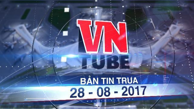 Bản tin VnTube trưa 28-08-2017: Đề xuất cho đối tác Trung Quốc xây sân bay Long Thành
