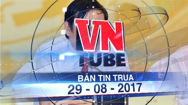 Bản tin VnTube trưa 29-08-2017: Bộ Y tế giải trình về trách nhiệm trong vụ VN Pharma