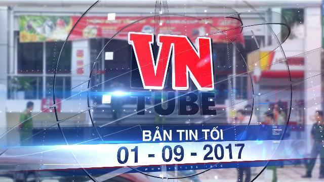 Bản tin VnTube tối 01-09-2017: Cướp chi nhánh ngân hàng HDBank ở Xuân Lộc, Đồng Nai