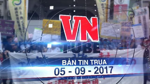 Bản tin VnTube trưa 05-09-2017: Biểu tình ở Đài Loan vì người Việt bị bắn chết