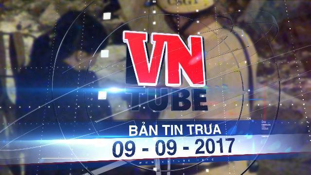 """Bản tin VnTube trưa 09-09-2017: Đình chỉ 3 CSGT """"làm luật"""" ở cửa ngõ sân bay Tân Sơn Nhất"""