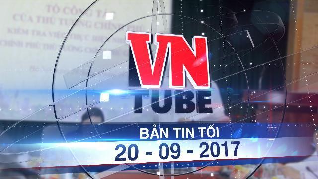 Bản tin VnTube tối 20-09-2017: Bộ Y tế ban hành văn bản trái ý kiến Thủ tướng