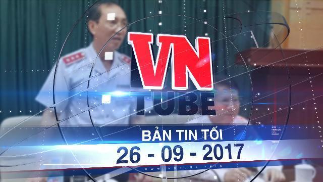 Bản tin VnTube tối 26-09-2017: Bộ Y tế không cho báo chí dự công bố thanh tra VN Pharma