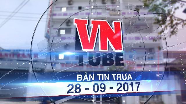 Bản tin VnTube trưa 28-09-2017: Bé trai tiểu học mất tích khi bị nước cuốn vào cống