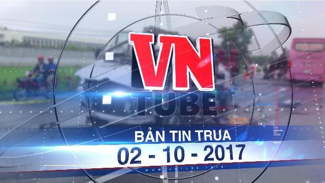 Bản tin VnTube trưa 02-10-2017: Hai xe khách tông nhau, 6 người chết, nhiều người nguy kịch