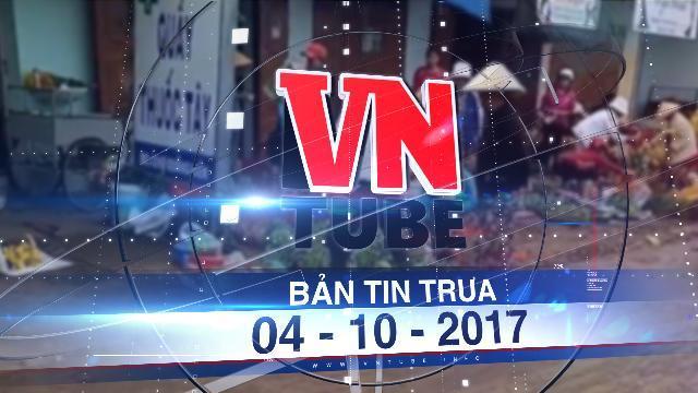 Bản tin VnTube trưa 04-10-2017: Xác minh clip cán bộ đá bay thau cá của người dân khi dẹp vỉa hè