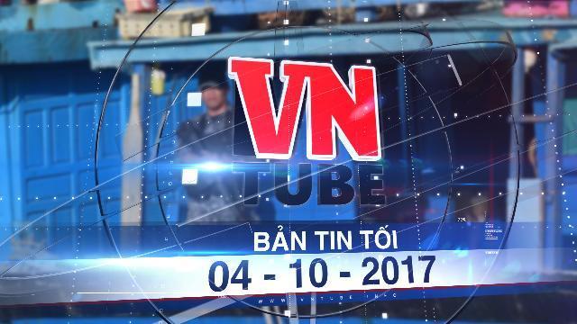 Bản tin VnTube tối 04-10-2017: Điều tra trách nhiệm hải quân Philippines trong vụ bắn chết 2 ngư dân