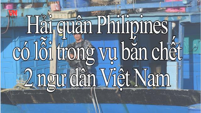 Hải quân Philipines có lỗi trong vụ bắn chết 2 ngư dân Việt Nam