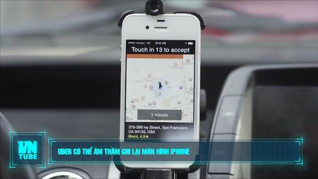 Toàn cảnh an ninh mạng số 2 tháng 10: Uber có thể âm thầm ghi lại màn hình iPhone