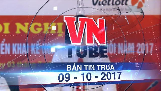 Bản tin VnTube trưa 09-10-2017: Tổng giám đốc xổ số Vietlott đột ngột xin từ chức