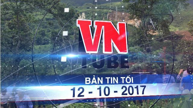 Bản tin VnTube tối 12-10-2017: Tìm được 9 thi thể trong số 18 người bị vùi lấp tại Hòa Bình