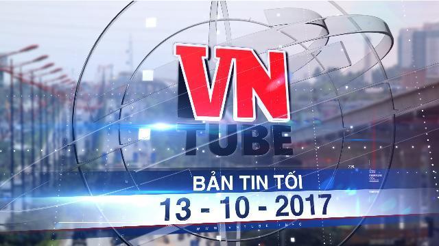Bản tin VnTube tối 13-10-2017: Metro Sài Gòn lại xin ứng gần 1.200 tỷ trả nợ nhà thầu