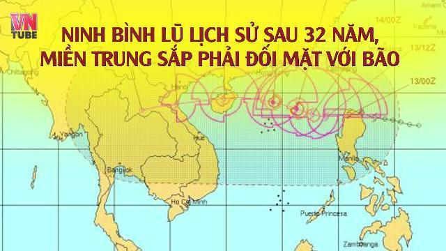 Ninh Bình lũ lịch sử sau 32 năm, miền Trung sắp phải đối mặt với bão