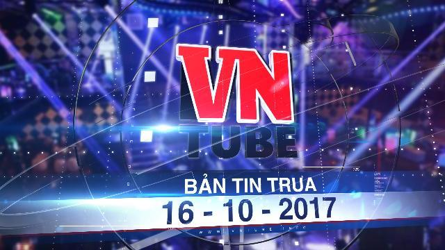 Bản tin VnTube trưa 16-10-2017: TP.HCM tổng kiểm tra quán bar, vũ trường