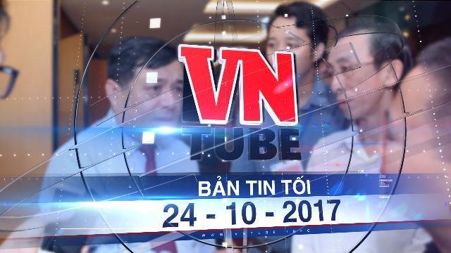 Bản tin VnTube tối 24-10-2017: Metro Bến Thành đội 30.000 tỷ: Bộ trưởng nhận trách nhiệm